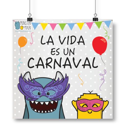Lámina La vida es un carnaval - Monster & Pixer