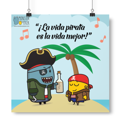 Lámina La vida Pirata - Monster & Pixer