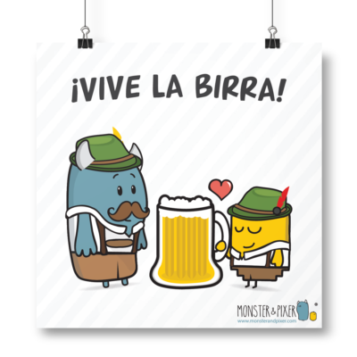 Lámina ¡Vive la birra! - Monster & Pixer