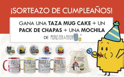 ¡SORTEO DE CUMPLEAÑOS! Gana una Taza Mug Cake, un pack de Chapas y una Mochila de Monster & Pixer